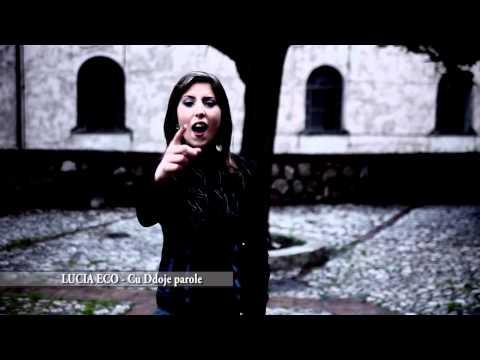 Lucia Eco - Cu ddoje parole - Video ufficiale Diretto da Ciro Grieco e Checco Danza