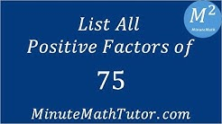 List All Positive Factors of 75