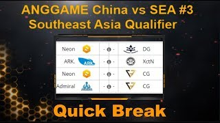 Admiral vs Clutch Gamers Bo2 ANGGAME China vs SEA #3 - Southeast Asia Qualifier