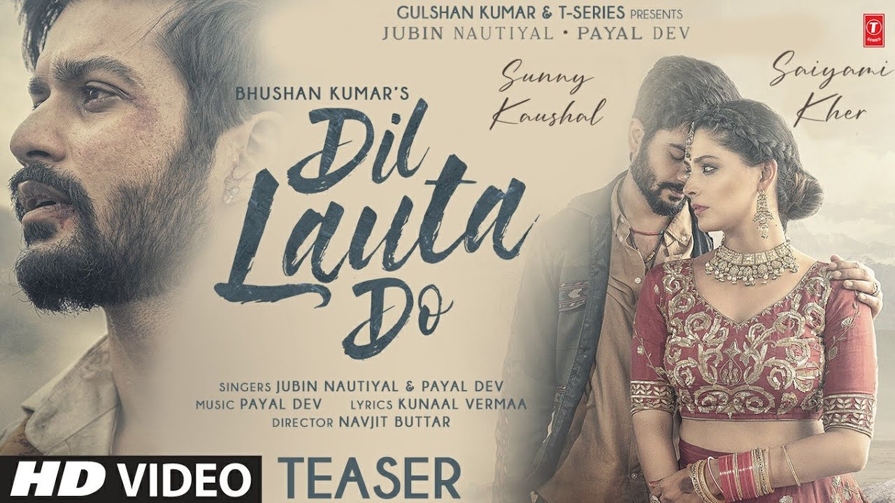 Dil Lauta Do Teaser | Jubin N, Payal D | Sunny K, Saiyami K | Kunaal V | Navjit B | OUT On 27 JULY