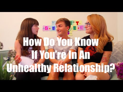 How Do You Know If You're In An Unhealthy Relationship? ft ...