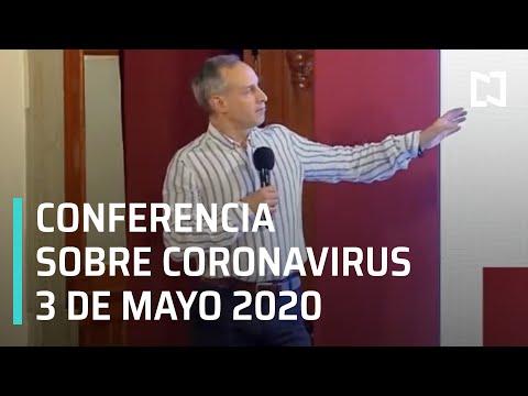 Conferencia por Coronavirus en México - 3 de Mayo 2020