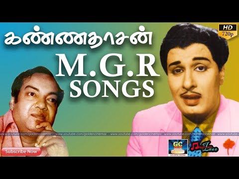 கண்ணதாசன் எம்.ஜி.ஆர் பாடல்கள் | Kannadasan M.G.R Songs | Kannadasan Hits | M.G.R Thathuva Paadalgal