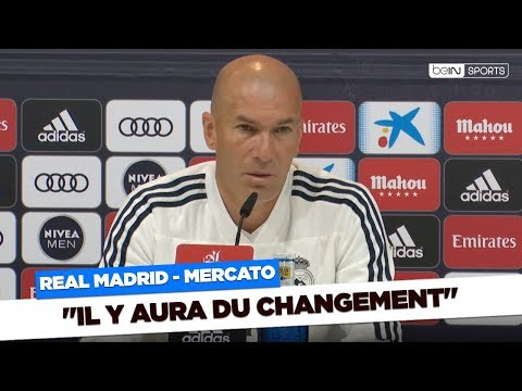 "Real Madrid / Mercato - Zidane : ""Il y aura du changement"""