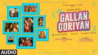 Gallan Goriyan (FULL SONG) | Feat.John Abraham, Mrunal Thakur | Dhvani Bhanushali,Taz |Bhushan Kumar