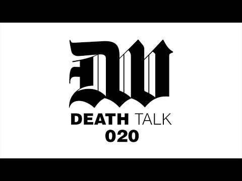 Death Talk Episode 020