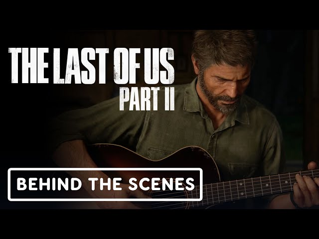 The Last of Us Part 2: Inside the Story - Official Behind the Scenes
