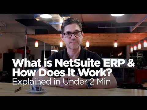 What is NetSuite ERP & How Does it Work? Explained in Under 2 Min