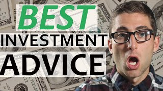 The Best Investment Advice | Investing