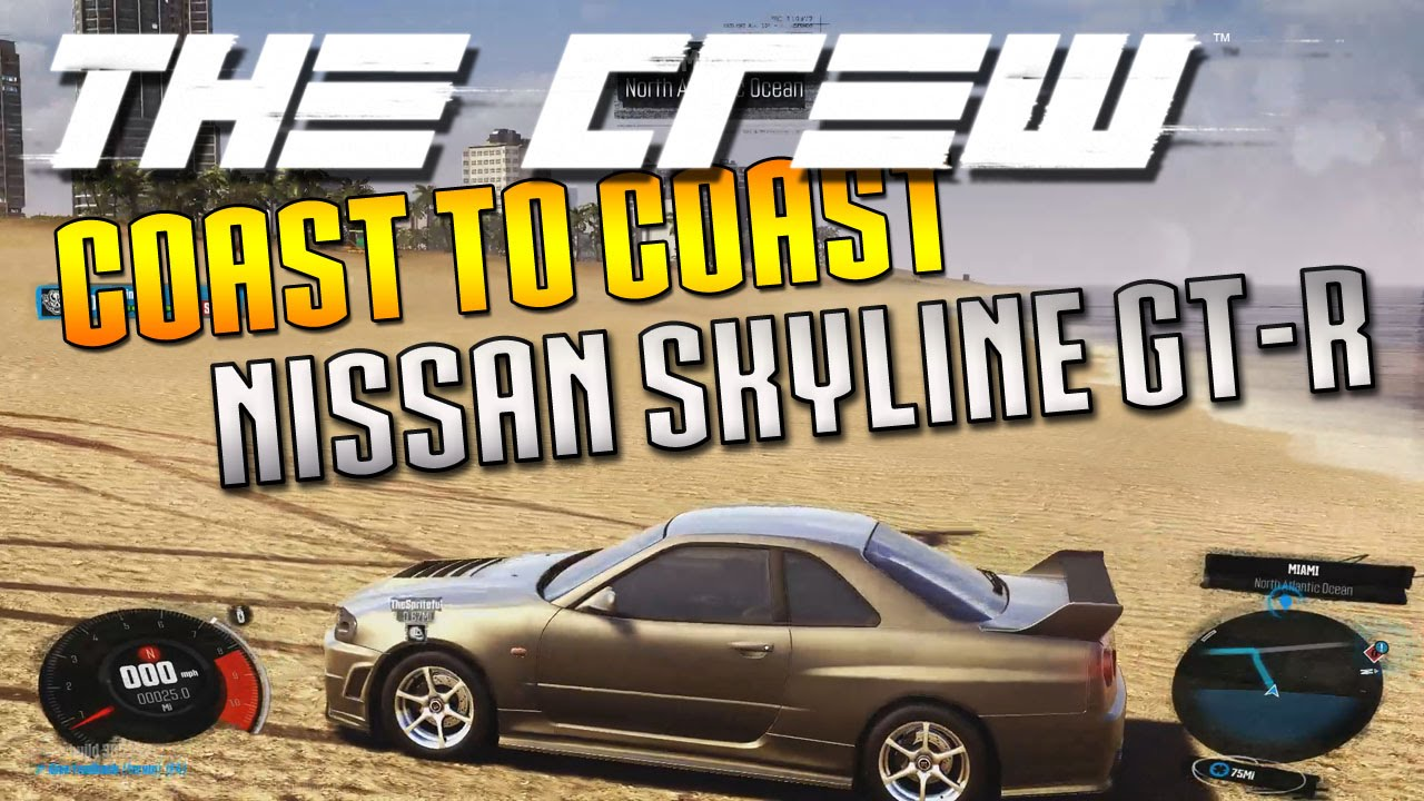 The Crew Play Ultra Settings East Coast To West Nissan Skyline Gt R R34 You