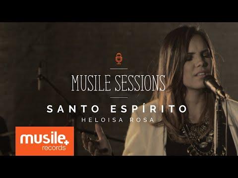 Heloisa Rosa - Santo Espírito (Live Session)