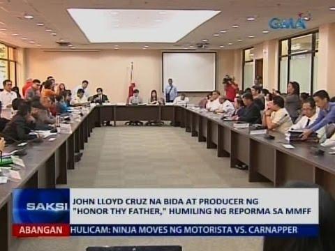 """Saksi: John Lloyd Cruz na bida at producer ng """"Honor Thy Father,"""" humiling ng reporma sa MMFF"""