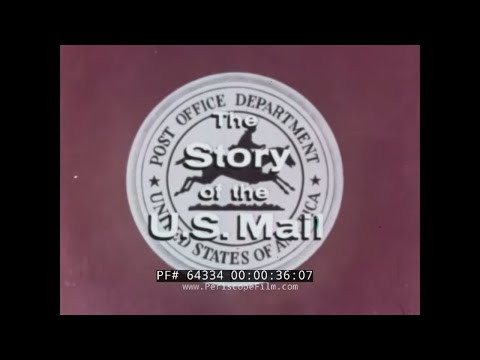 1950s STORY OF THE U.S. MAIL   USPS PROMOTIONAL FILM  LETTER SORTING & DELIVERY 64334