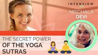 Ep 156 Sivana Podcast: The Secret Power of the Yoga Sutras with Nischala Joy Devi
