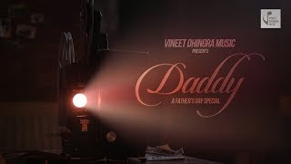 the daddy song a fathers day special vineet dhingra
