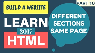 Learn HTML 2017 #10: Create Links To Different Sections On The Same Page