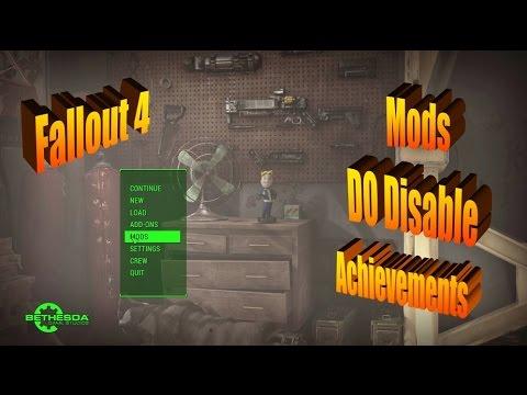 do mods disable achievements fallout 4
