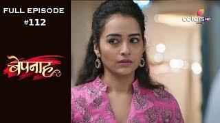 Bepannah - Full Episode 112 - With English Subtitles