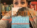 Where to Start with Agatha Christie