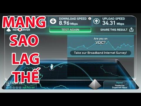 Cách test tốc độ mạng Internet VNPT, FPT, Viettel...