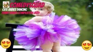 Best Funny babies compilation #39-Funniest cute babies dancing videos
