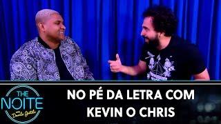 Baixar No pé da letra com Kevin o Chris   The Noite (20/09/19)