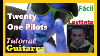 Cómo tocar Twenty One Pilots 👌LEVITATE 🔴 Guitarra tutorial facil Acordes Cover