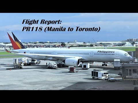 Flight Report | Philippine Airlines | Flight PR118 | A350-900 | Manila to Toronto | Economy Class