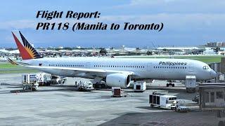 Flight Report | Philippine Airlines | Flight PR118 | A350-900 | Manila to Toronto | Economy Class