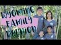 Wyoming Family Reunion   Teacher Vlog   Summer Edition
