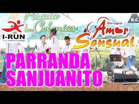 Amor Sensual PARRANDA SANJUANITO  Exclusivo [ CONCIERTO OFICIAL ]