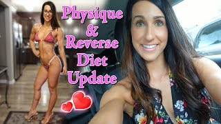 Physique & Reverse Diet Update