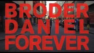 BRODER DANIEL FOREVER Trailer HD