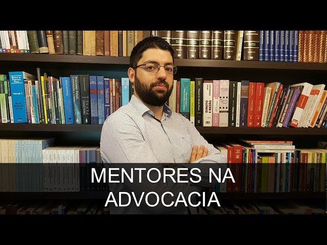 Você precisa de um mentor na Advocacia?