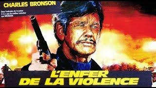 Film Rétro, Action, Thriller: L Enfer de la Violence. Charles Bronson (1984)