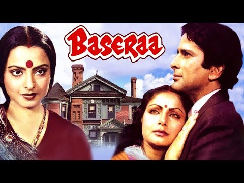 Baseraa (1981) Full Hindi Movie | Shashi Kapoor, Rakhee, Rekha, Poonam Dhillon, Raj Kiran