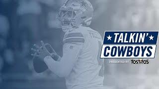 Talkin' Cowboys: Dak's Status & More | Dallas Cowboys 2021