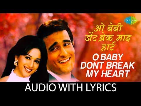 O Baby Dont Break My Heart with lyrics |ओ बेबी डोंट ब्रेक माय के बोल  | Abhijeet | K. Krishnamoorthy