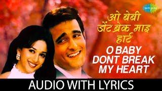 O Baby Dont Break My Heart with lyrics  ओ बेबी डोंट ब्रेक माय के बोल    Abhijeet   K. Krishnamoorthy