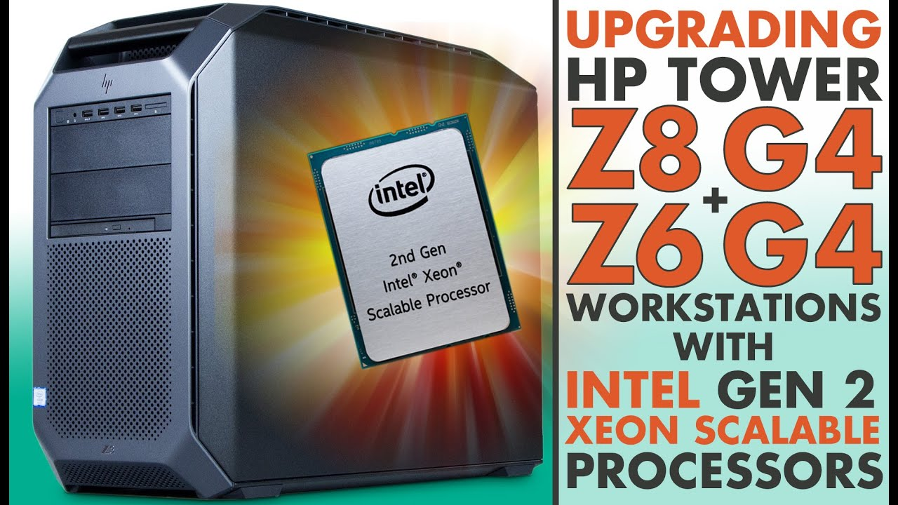 Upgrade HP Z8 G4 & HP Z6 G4 To Cascade Lake CPU!