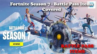 Fortnite - Season 7 - All Battle Pass Items Covered!