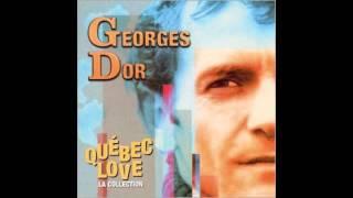 Georges Dor - Quebec Love - La Manic
