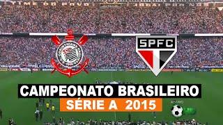 Jogo Completo - Corinthians 6 x 1 São Paulo - Brasileirão 2015 - 22/11/2015 - Futebol HD