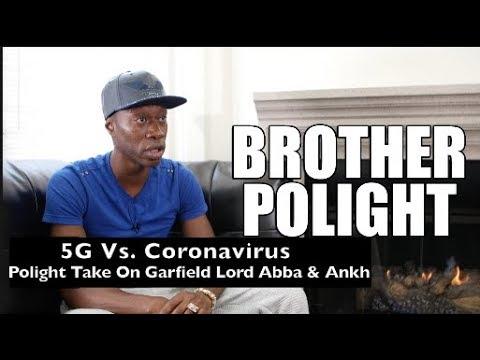 brother-polight-vs-lord-abba-garfield-and-ankh-on-the-5g-vs-coronavirus