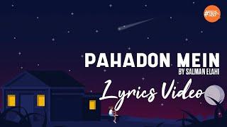 Pahadon Mein By Salman Elahi   Lyrics Video   Official Audio   Music Trends India