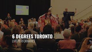 6 Degrees Toronto | Live Performance