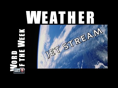 What is the Jet Stream? | Weather Word of the Week