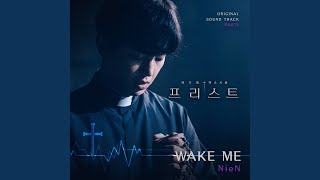 Provided to by cj digital music wake me (feat. 최성욱 choi seong wook) (mysunset) · nien 프리스트 ost part 1 priest ℗ stone entertainment r...
