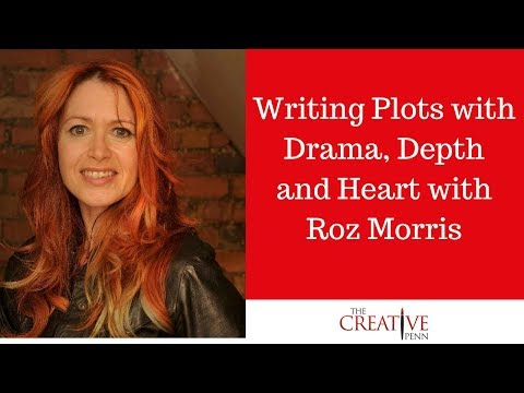 Writing Plots with Drama, Depth and Heart with Roz Morris