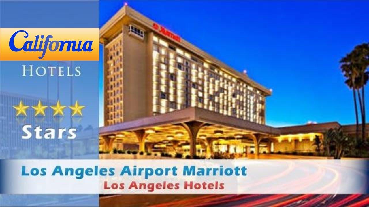 Los Angeles Airport Marriott Hotels California